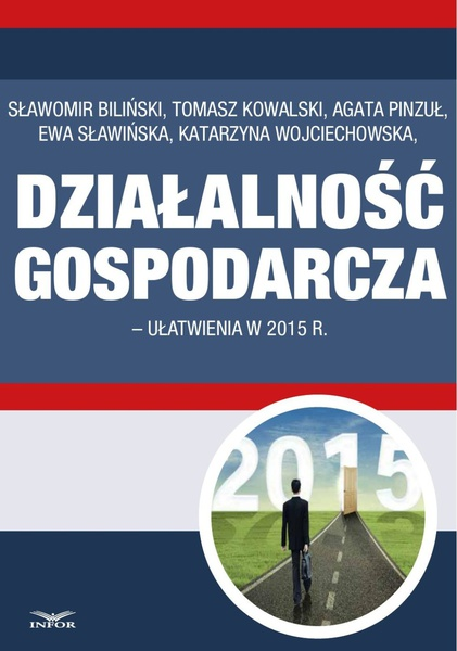 Działalność gospodarcza - ułatwienia w 2015 r.
