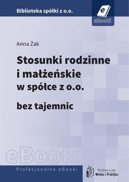 Stosunki rodzinne i małżeńskie w spółce z o.o. bez tajemnic (E-book)
