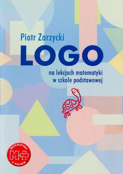 Logo na lekcjach matematyki w szkole podstawowej