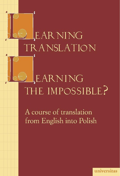 Learning translation – Learning the impossible?