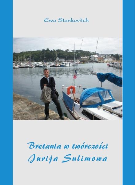 Bretania w twórczości Jurija Sulimowa