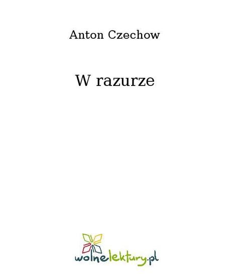 W razurze - Anton Czechow