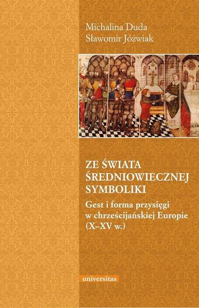 Ze świata średniowiecznej symboliki