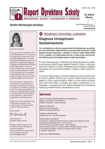 Raport Dyrektora Szkoły. Aktualności, prawo i zarządzanie w edukacji. Nr 3/2015