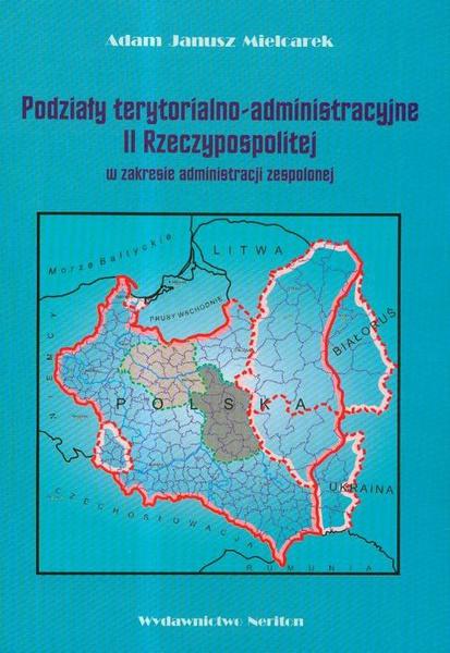 Podziały terytorialno-administracyjne II Rzeczypospolitej w zakresie administracji zespolonej