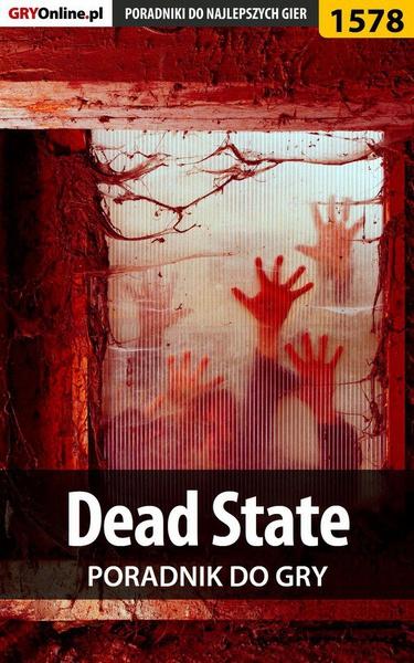 Dead State - poradnik do gry