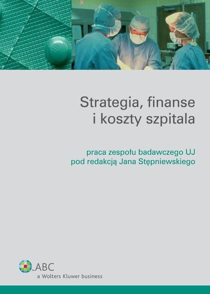 Strategia, finanse i koszty szpitala