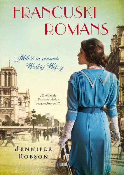 Francuski romans. Miłość w czasach Wielkiej Wojny