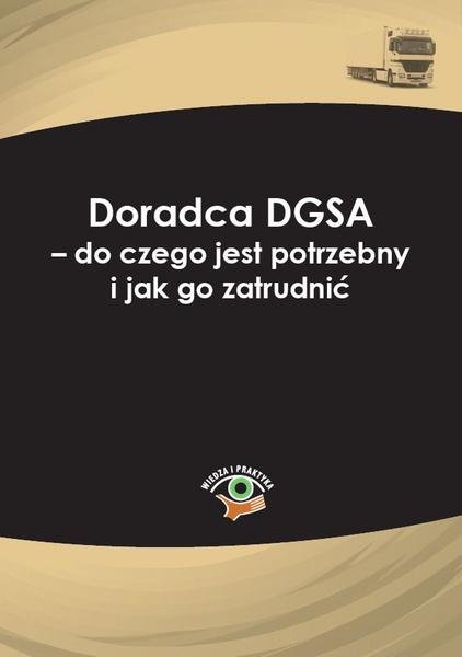 Doradca DGSA – do czego jest potrzebny i jak go zatrudnić