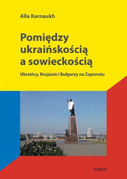 Pomiędzy ukraińskością a sowieckością