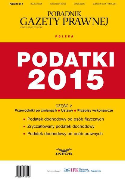 PODATKI NR 4 - PODATKI 2015 cz. II wydanie internetowe