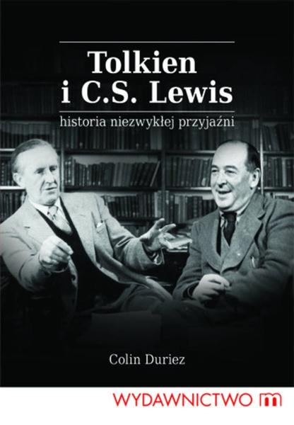 Tolkien i C.S. Lewis. Historia niezwykłej przyjaźni