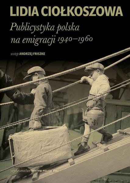 Publicystyka polska na emigracji 1940-1960
