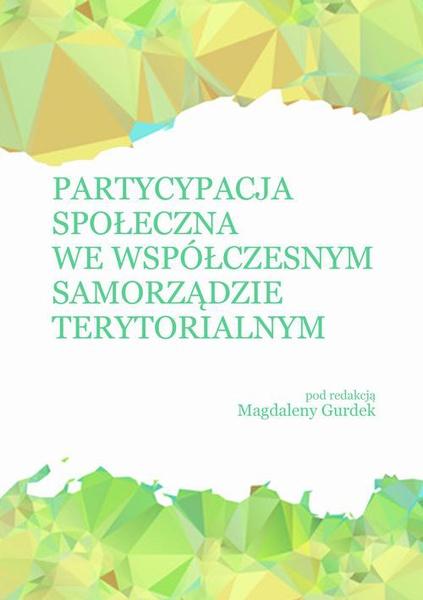 Partycypacja społeczna we współczesnym samorządzie terytorialnym