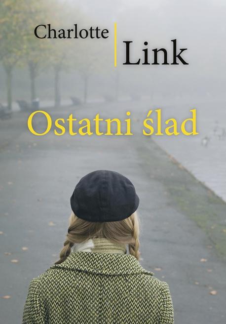 Ostatni ślad - Charlotte Link