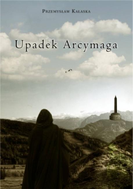 Upadek Arcymaga - Przemysław Kałaska