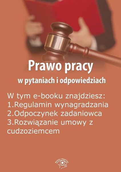 Prawo pracy w pytaniach i odpowiedziach, wydanie listopad-grudzień 2015 r.