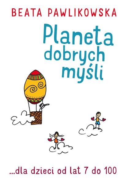 Planeta dobrych myśli dla dzieci