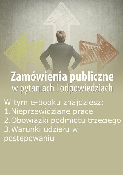 Zamówienia publiczne w pytaniach i odpowiedziach, wydanie specjalne lipiec 2014 r.