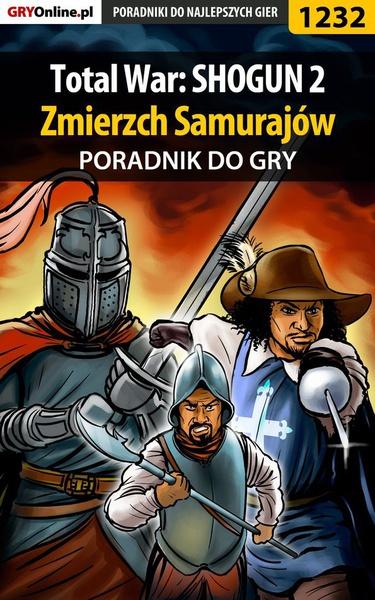 Total War: SHOGUN 2 - Zmierzch Samurajów - poradnik do gry