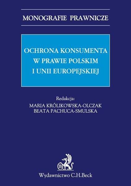 Ochrona konsumenta w prawie polskim i Unii Europejskiej