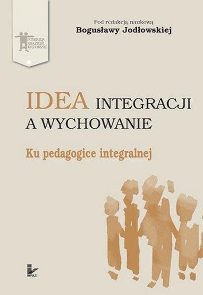 Idea integracji a wychowanie