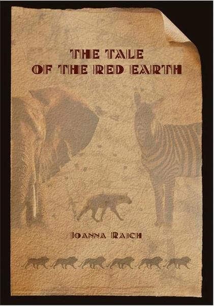 Opowieść o czerwonej ziemi The tale of the red earth. Wersja dwujęzyczna angielsko/polska