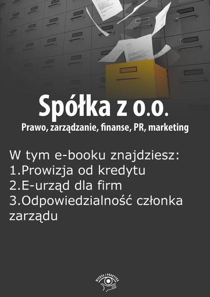 Spółka z o.o. Prawo, zarządzanie, finanse, PR, marketing, wydanie listopad 2014 r.