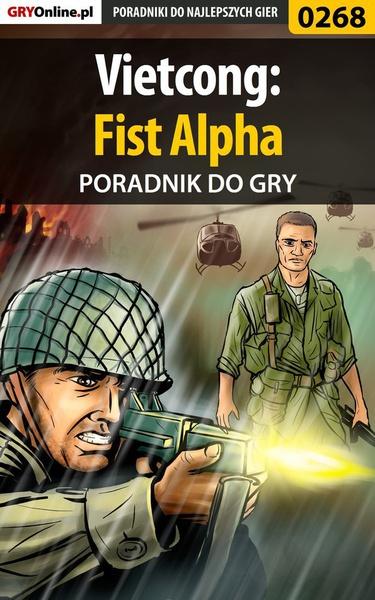 Vietcong: Fist Alpha - poradnik do gry