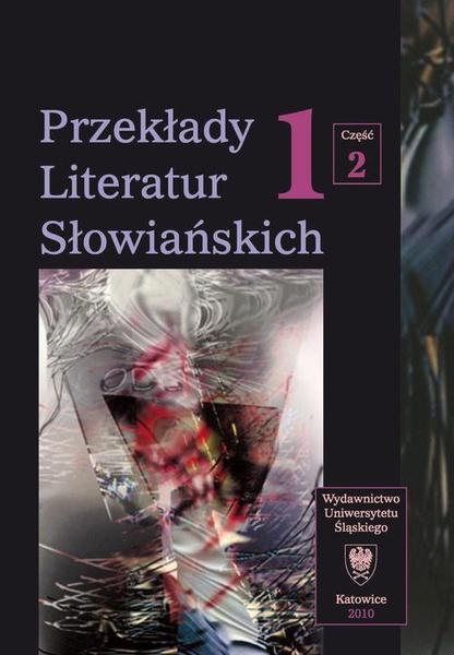 Przekłady Literatur Słowiańskich. T. 1. Cz. 2: Bibliografia przekładów literatur słowiańskich (1990-2006)