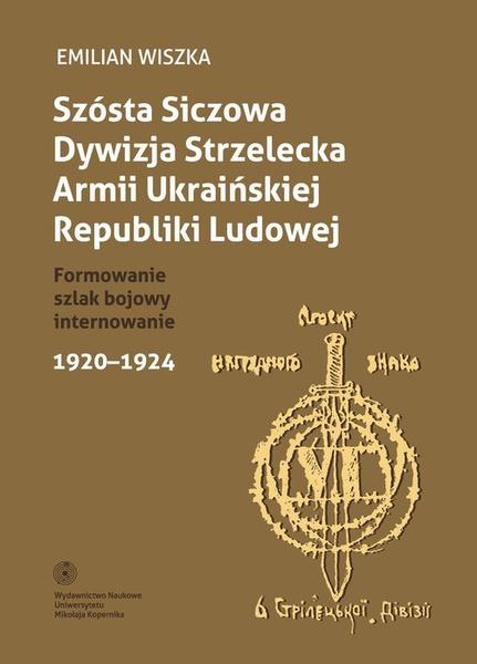 Szósta Siczowa Dywizja Strzelecka Armii Ukraińskiej Republiki Ludowej