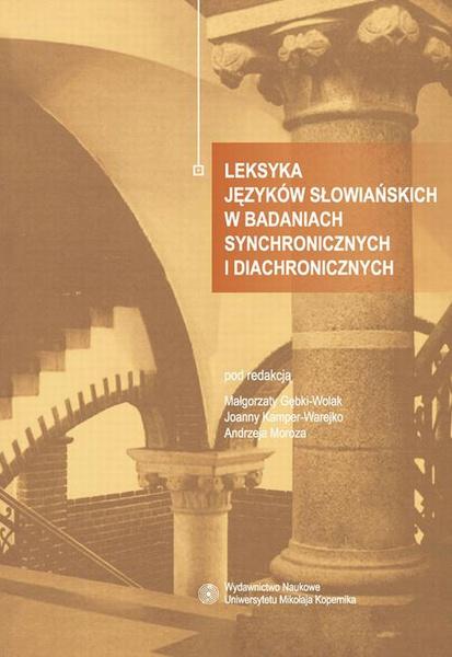 Leksyka języków słowiańskich w badaniach synchronicznych i diachronicznych