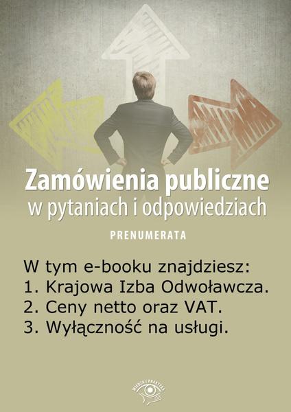 Zamówienia publiczne w pytaniach i odpowiedziach. Wydanie czerwiec 2014 r.