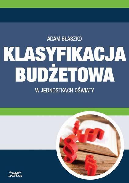 Klasyfikacja budżetowa w jednostkach oświaty