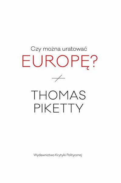 Czy można uratować Europę?