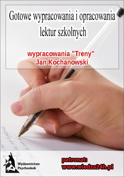 """Wypracowania. Jan Kochanowski """"Treny"""""""