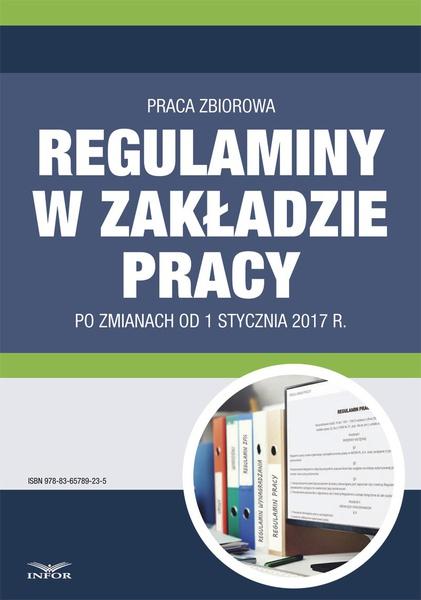 Regulaminy w zakładzie pracy po zmianach od 1 stycznia 2017 r.