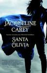 ebook Santa Olivia - Jacqueline Carey
