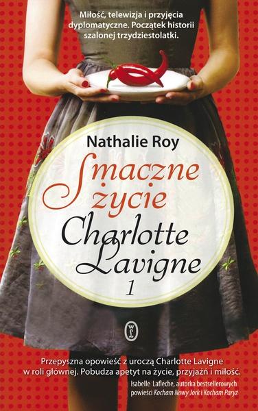 Smaczne życie Charlotte Lavigne. Tom 1