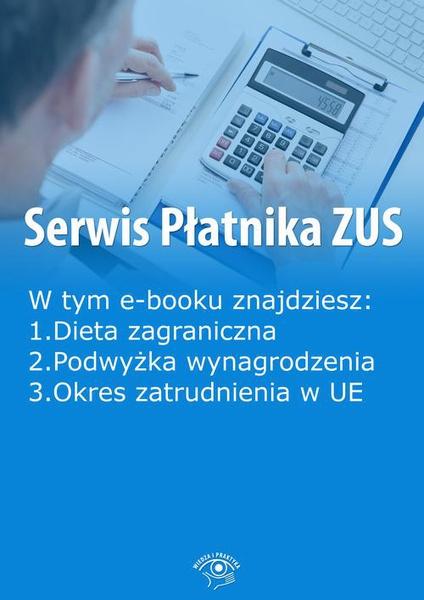 Serwis Płatnika ZUS, wydanie kwiecień-maj 2016 r.