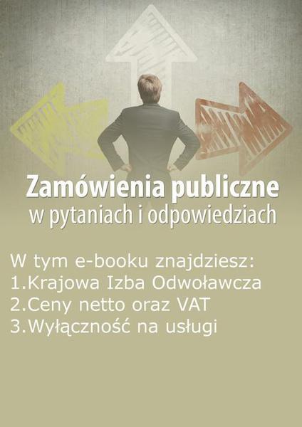 Zamówienia publiczne w pytaniach i odpowiedziach, wydanie czerwiec 2014 r.
