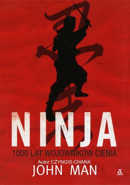 Ninja 1000 lat wojowników cienia