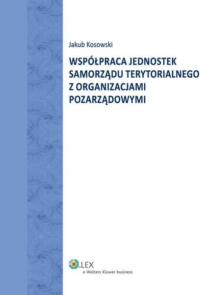 Współpraca jednostek Samorządu Terytorialnego z organizacjami pozarządowymi