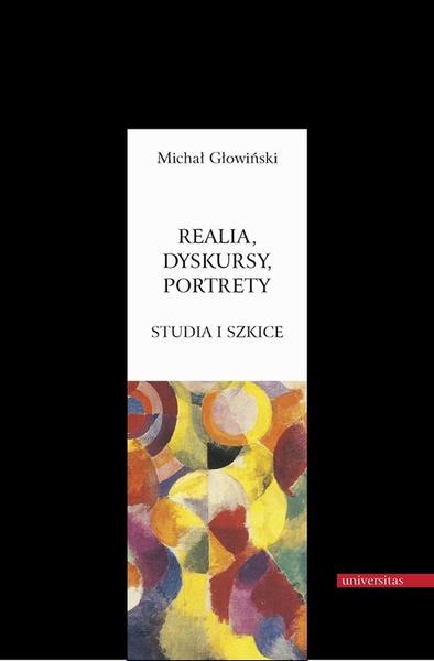 Realia dyskursy portrety Studia i szkice