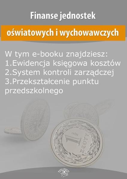 Finanse jednostek oświatowych i wychowawczych, wydanie lipiec-sierpień 2015 r.