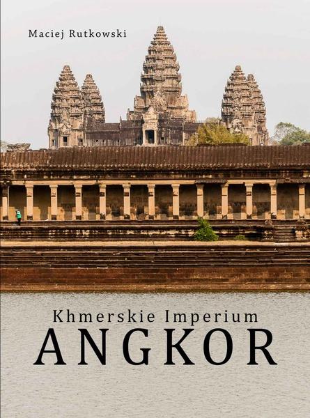 Khmerskie Imperium Angkor