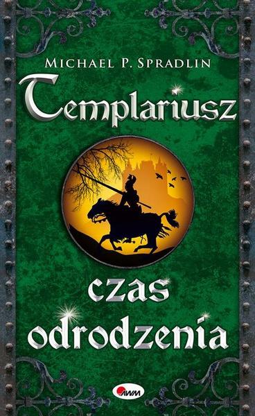 Templariusz czas odrodzenia