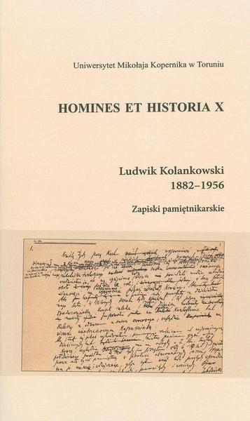 Ludwik Kolankowski 1882-1956. Zapiski pamiętnikarskie