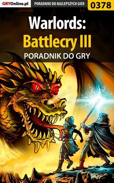 Warlords: Battlecry III - poradnik do gry