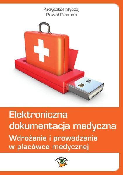 Elektroniczna dokumentacja medyczna wyd 3